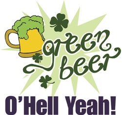 Green Beer O Hell Yeah print art design