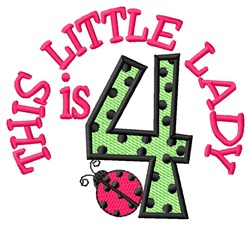 Little Lady Is 4 embroidery design