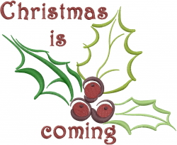 Christmas is Coming embroidery design