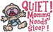 Mom Needs Sleep embroidery design