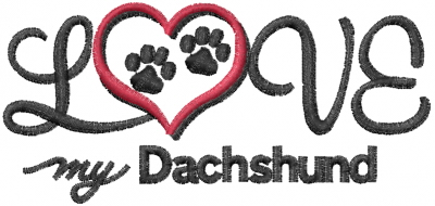 I Love Dachshunds Love My Dachshund embroidery