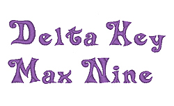 Delta Hey Max Nine embroidery font