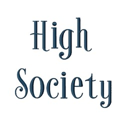High Society Font embroidery font