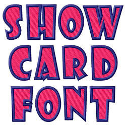 Show Card Font embroidery font
