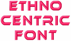 Ethnocentric Font embroidery font