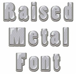 Raised Metal Font embroidery font
