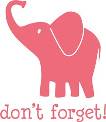 Pink Elephant Don't Forget print art