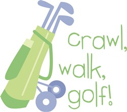 Crawl Walk Golf print art