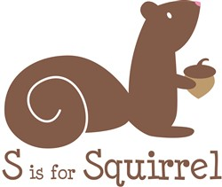 S Is For Squirrel print art