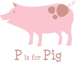 P Is For Pig print art