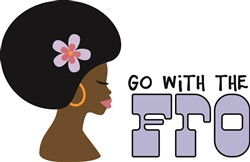 Go With The Fro print art
