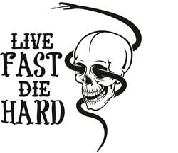 Live Fast Die Hard print art