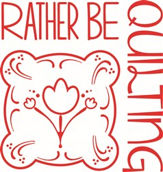 Rather Be Quilting print art
