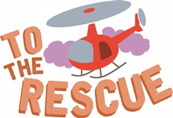 To The Rescue print art