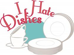 Dishes I Hate Dishes print art