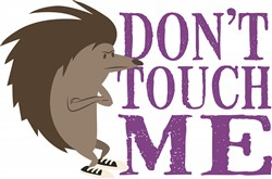 Dont Touch Me print art