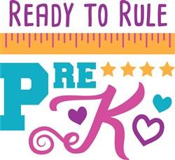 Ready To Rule Pre-K print art