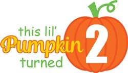 Lil Pumpkin Turned 2 print art
