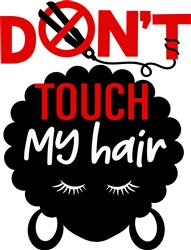 Dont Touch My Hair print art