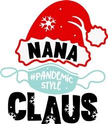 Nana Claus Pandemic Style print art