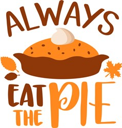 Always Eat Pie print art