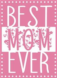 Best Mom Ever print art