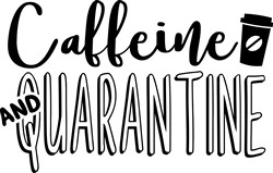 Caffeine & Quarantine print art