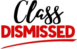 Class Dismissed print art