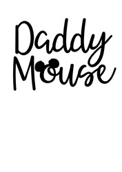 Daddy Mouse print art
