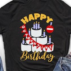 Happy Birthday Quarantine print art