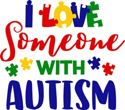 Love Someone With Autism print art