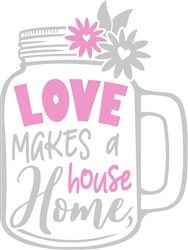 Love Makes A Home print art