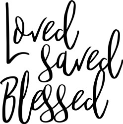 Loved Saved Blessed print art