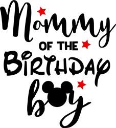 Birthday Boy Mommy print art