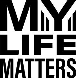 My Life Matters print art