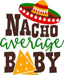 Nacho Average Baby print art