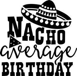 Nacho Average Birthday print art