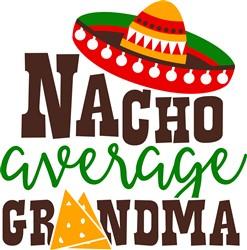 Nacho Average Grandma print art