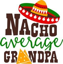 Nacho Average Grandpa print art