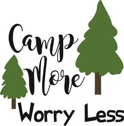Camp More Worry Less print art