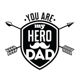My Hero Dad print art
