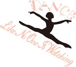 Dance Like No One is Watching print art
