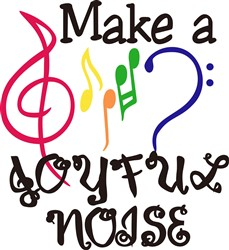 Make a Joyful Noise print art