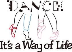 Dance! Its a Way of Life print art