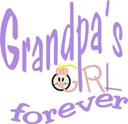 Grandpas Girl Forever print art