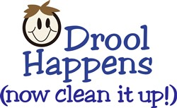 Drool Happens (now clean it up) print art