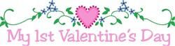 My 1st Valentines Day print art