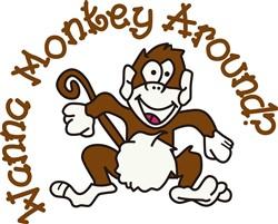 Wanna Monkey Around? print art