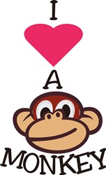 I Love a Monkey print art