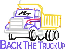 Back the Truck Up print art